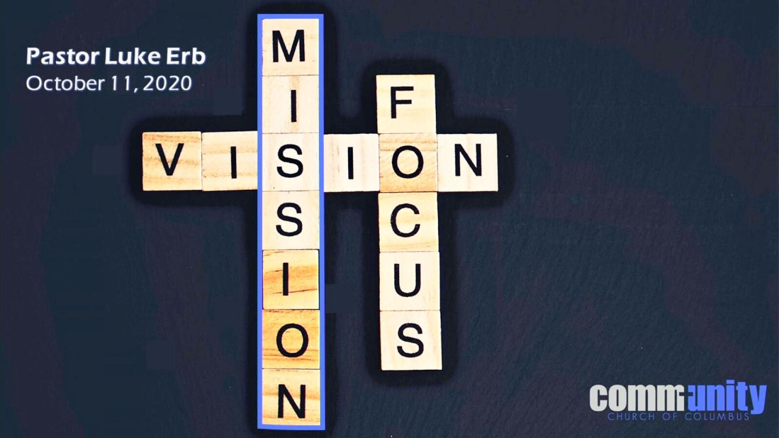 Mission - Vision - Focus