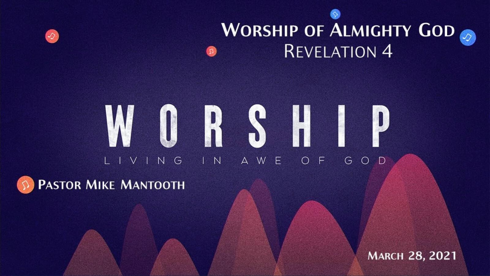 Worship - Living in Awe of God